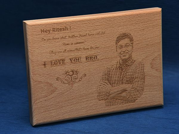 Gifts for brother.Engraved wooden plaques in chandigarh
