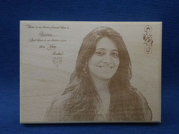 Sister Gifts,Photo engraving on wood. Indore, Raipur